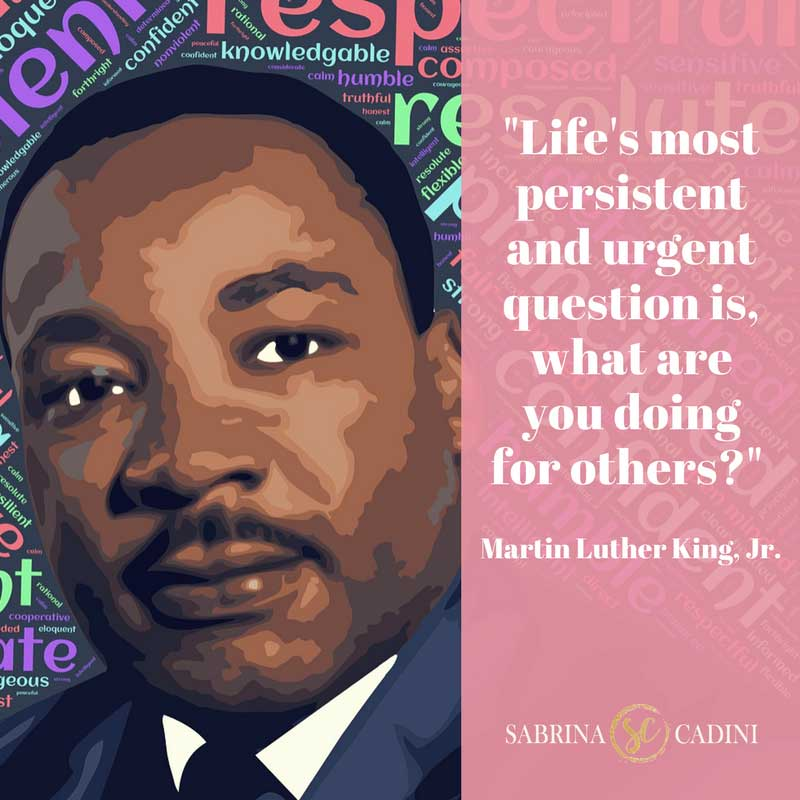 sabrina cadini monday moves me motivational quote martin luther king question what are you doing for others business productivity coach entrepreneurs