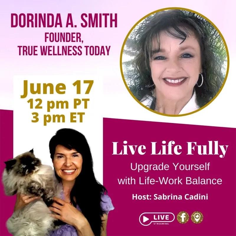 sabrina cadini live life fully show life-work balance book crowdfundting campaign guest dorinda smith