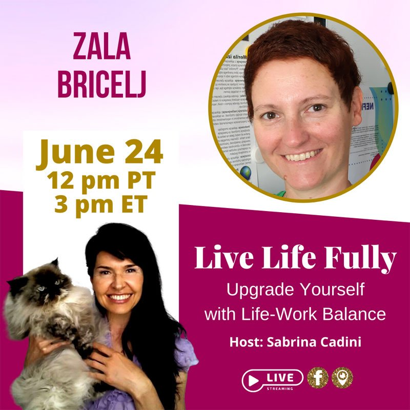 My next guest on Live Life Fully: Zala Bricelj - Sabrina Cadini