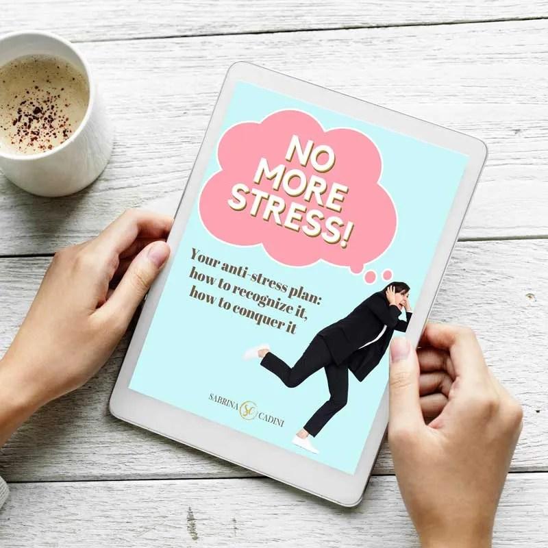 sabrina cadini no more stress guide stress management life-work balance anxiety worry coaching program life