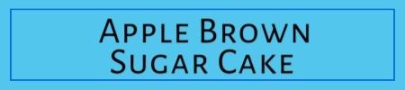 Apple Brown Sugar Cake Link