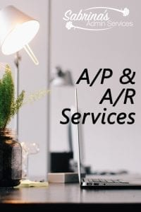A/P and A/R Services from Sabrina's Admin Services