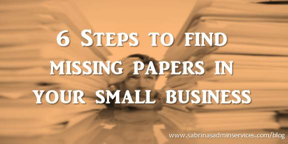 6 Steps to find missing papers in your small business