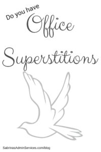Office Superstitions