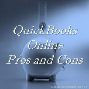 QuickBooks Online Pros and Cons | Sabrina's Admin Services #QuickBooksonline