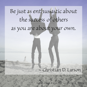 Be just as enthusiastic about the success of others as you are about your own quote christian Larson