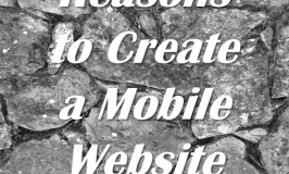 Reasons to Create a Mobile Website