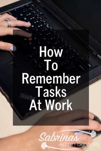 How To Remember Tasks At Work
