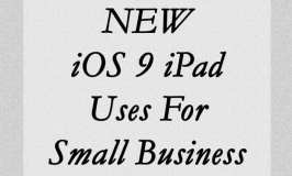 NEW iOS 9 iPad uses for small business
