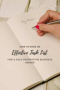 How to Make an Effective Task List For A Sole Proprietor Business Owner