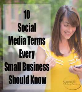 10 Social Media Terms Every Small Business Should Know