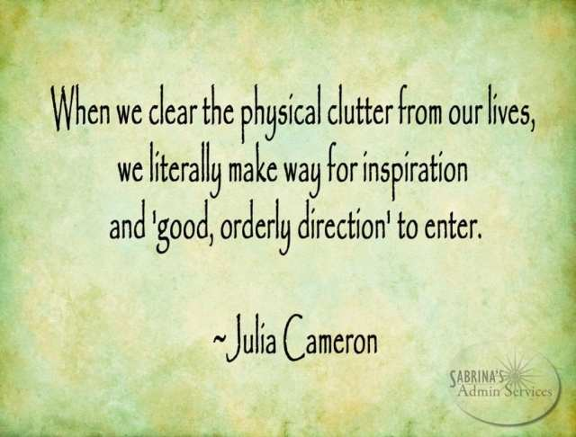 When we clear the physical clutter from our lives quote | images created by Sabrina's Admin Services