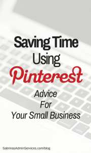 Saving Time Using Pinterest Advice For Your Small Business