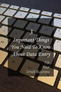 3 Important Things You Need To Know About Data Entry