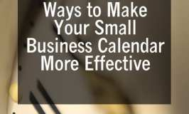 Ways to Make Your Small Business Calendar More Effective