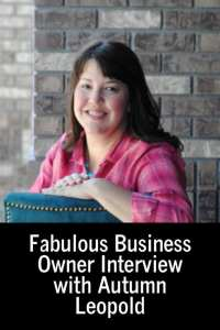 Fabulous Business Owner Interview with Autumn Leopold