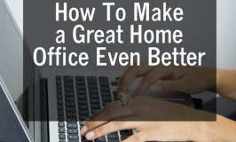 How To Make a Great Home Office Even Better