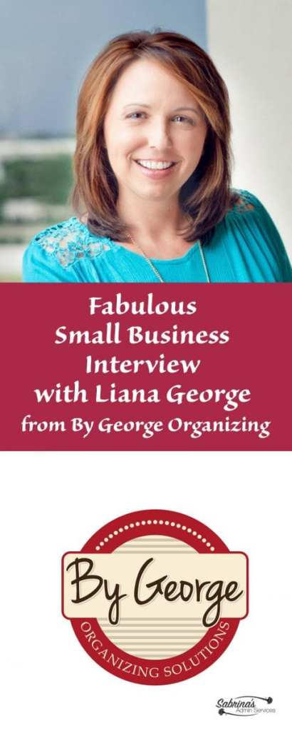 Fabulous Small Business Interview with Liana George from By George Organizing