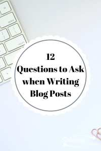 12 Questions to Ask When Writing Posts