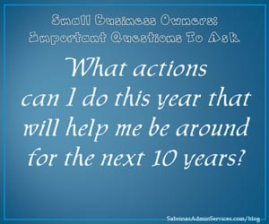 What actions can I do this year that will help me be around for the next 10 years