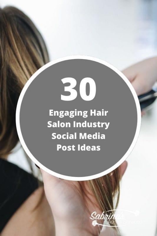 30 Engaging Hair Salon Industry Social Media Post Ideas