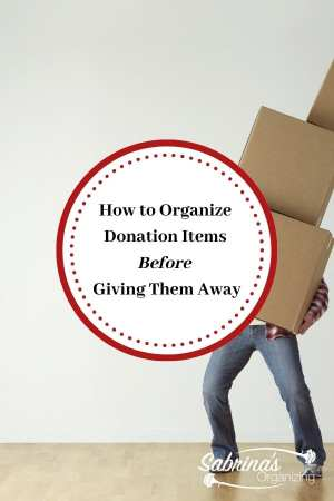 How to Organize Donation Items Before Giving Them Away