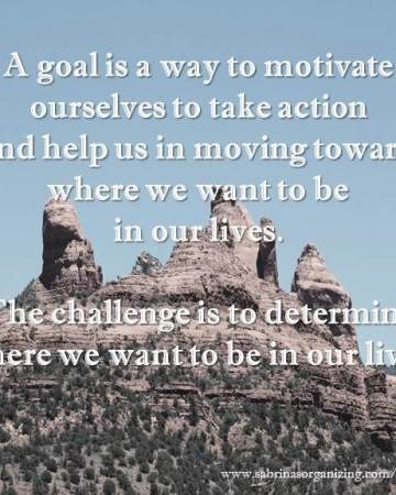 What is a Goal - Sabrinas Organizing