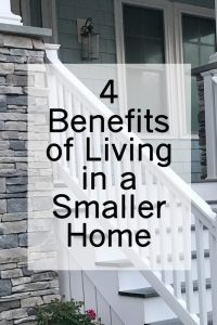 4 Benefits of Living in a Smaller Home