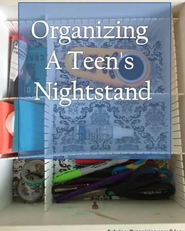 organizing a teen's nightstand