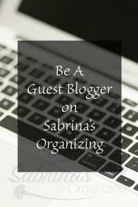 Guest Post Guidelines For Sabrina's Organizing