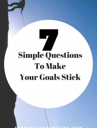 7 Simple Questions To Make Your Goals Stick