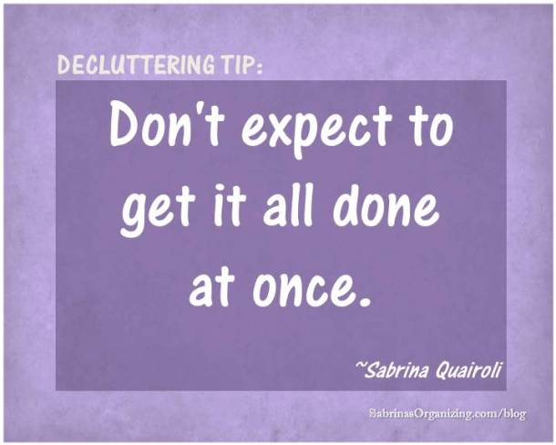 Don't expect to get it all done