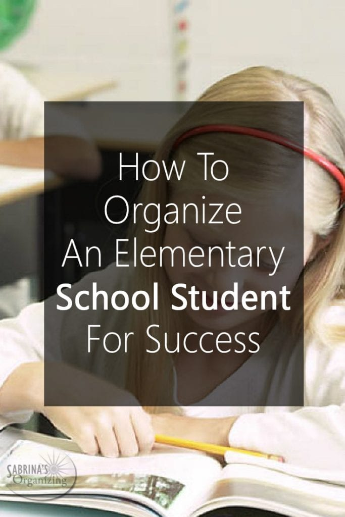 How To Organize An Elementary School Student For Success
