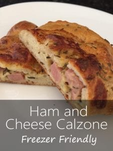 Ham and Cheese Calzone Freezer Friendly