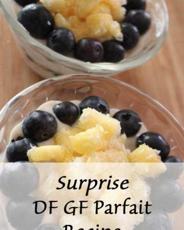 Surprise Dairy Free Gluten Free Parfait Recipe