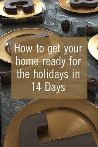 How to get your home ready for the holidays in 14 Days