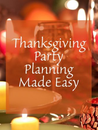Thanksgiving Party Planning Tips Made Easy