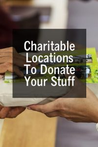 Charitable Locations To Donate Your Stuff