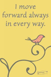 I move forward always in every way