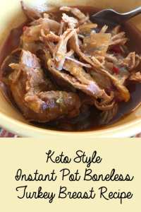 Keto Style Instant Pot Boneless Turkey Breast Recipe