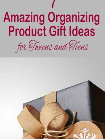 Seven Amazing Organizing Product Gift Ideas for Tweens and Teens