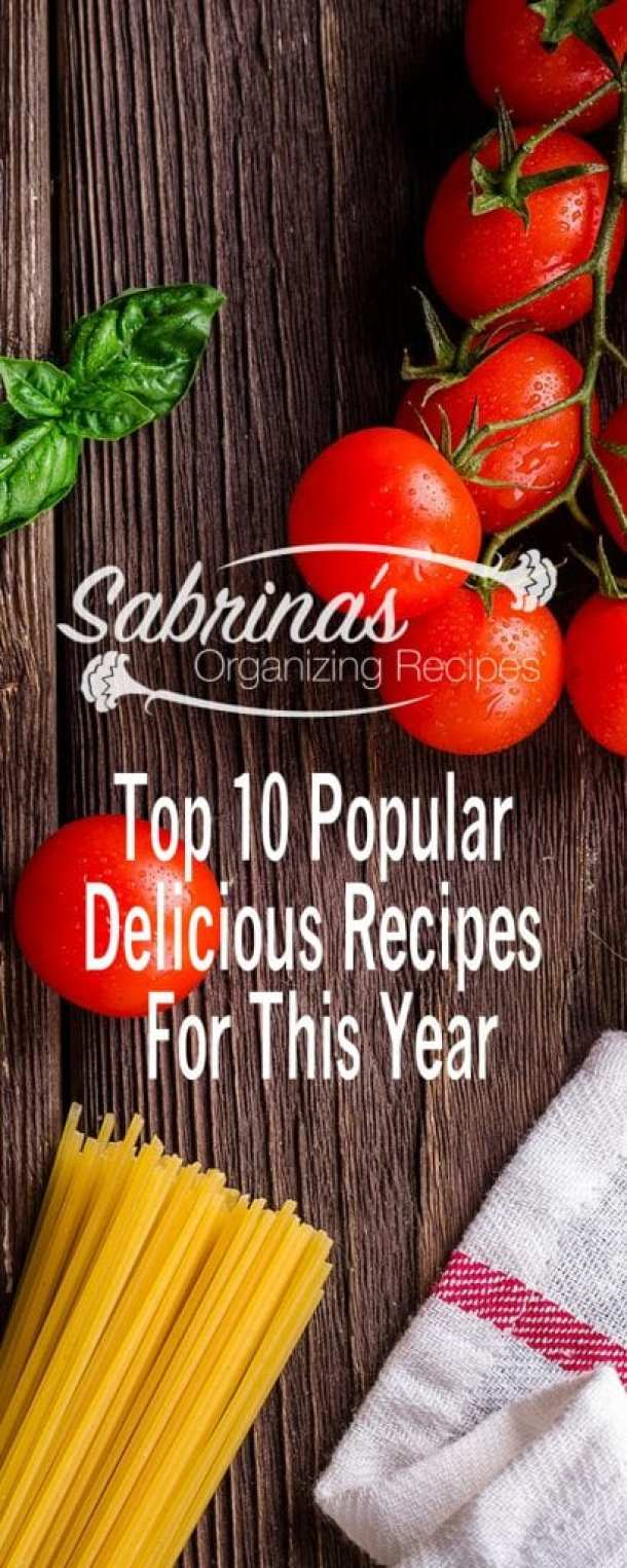 Top 10 Popular Delicious Recipes For This Year