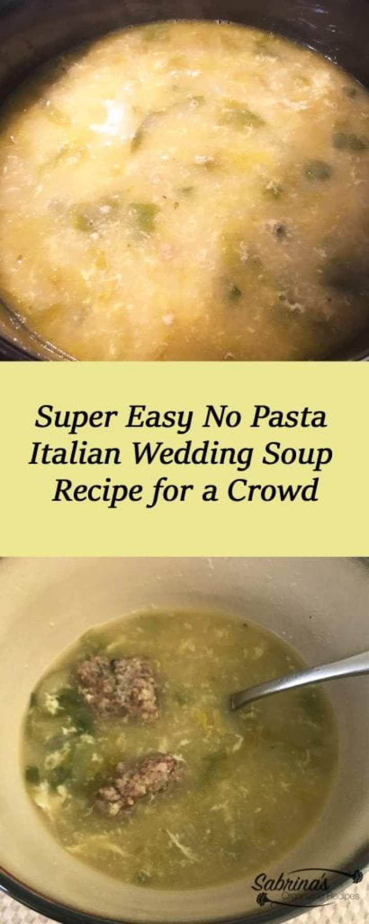 Super Easy No Pasta Italian Wedding Soup Recipe for a Crowd
