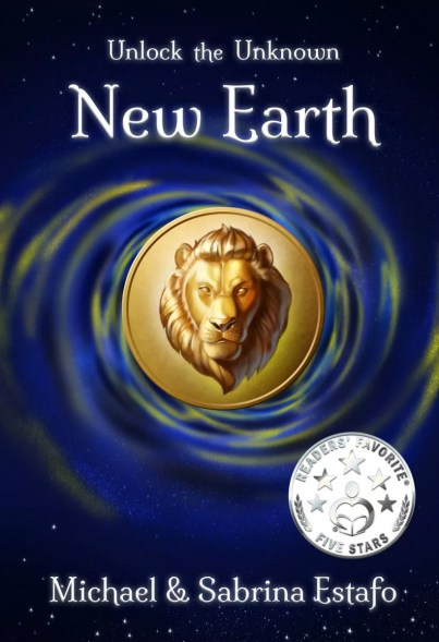Unlock the Unknown New Earth by Michael and Sabrina Estafo