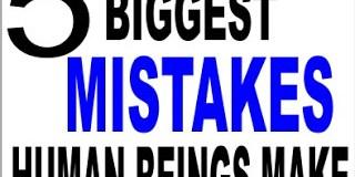biggest mistakes