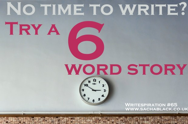 Try to write a Six Word Story