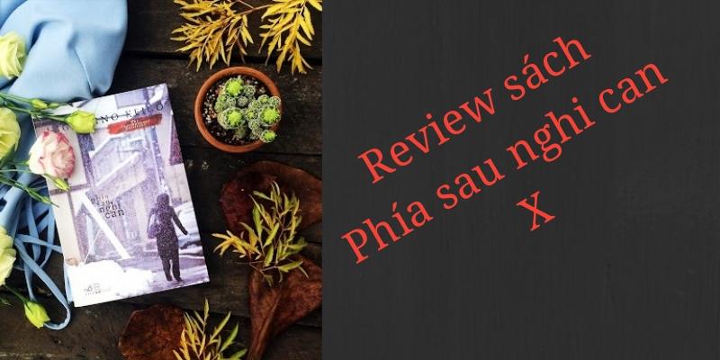 review sach pgia sau nghi can x