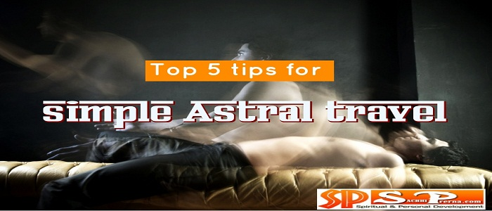 Astral travel tips