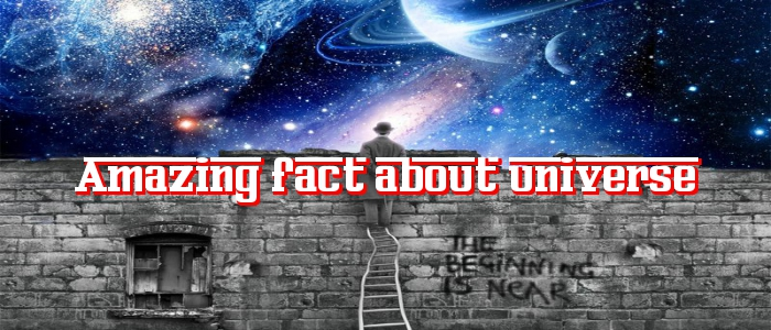top universe amazing fact