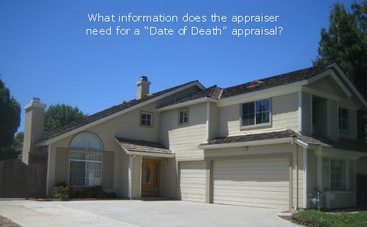Date of death appraisal for IRS - Sacramento Appraisal Blog